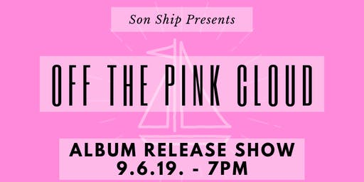 Son Ship - Album Release Show - Off the Pink Cloud - Free Christian Concert