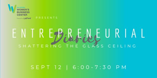 Entrepreneurial Diaries: Shattering the Glass Ceiling