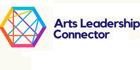 2019 Arts Leadership Connector tickets