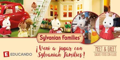 ¡Vení a jugar con Sylvanian Families! Meet & Greet  entradas