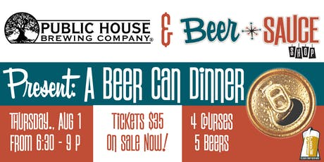 Public House & BeerSauce Present: A Beer Can Dinner tickets