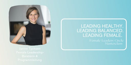 Leading Healthy. Leading Balanced. Leading Female.