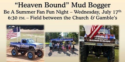 Heaven Bound Mud Bogger