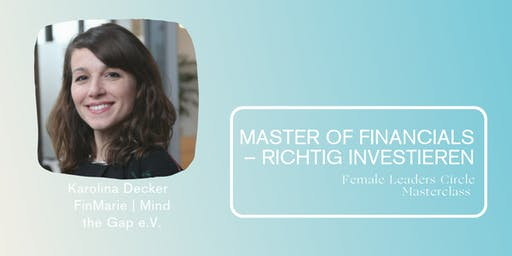 Master of Financials – richtig investieren