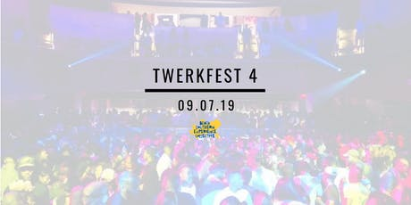 Twerkfest 4 | A #BlackAndSouthern Day Party tickets
