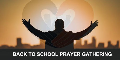 Back to School Prayer Gathering tickets