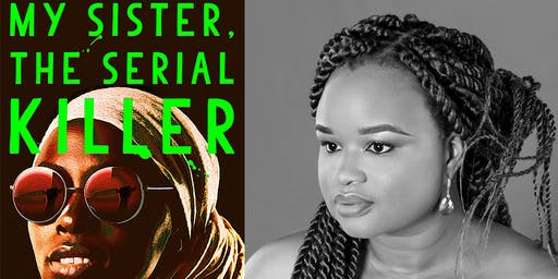 AUTHOR TALK | My Sister, the Serial Killer with Oyinkan Braithwaite