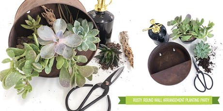 Rusty Round Wall Arrangement Planting Party tickets