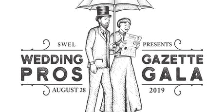 Wedding Pros Gazette Gala tickets