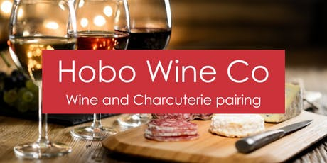 Wine & Charcuterie Pairing w/ Hobo Wine Co. tickets