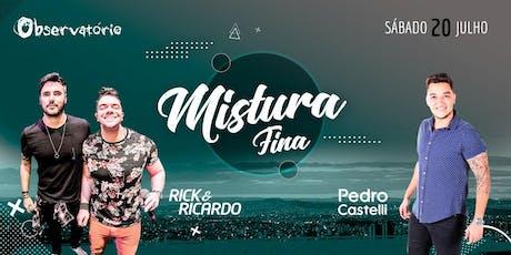 MISTURA FINA - Sábado - 20/07 ingressos
