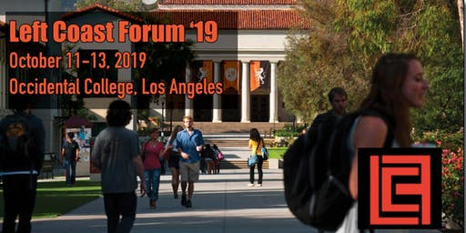Left Coast Forum 2019: The Centrality of Race
