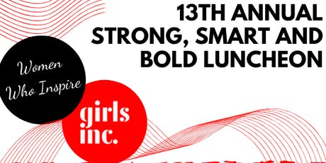 13th Annual Strong Smart and Bold Luncheon tickets