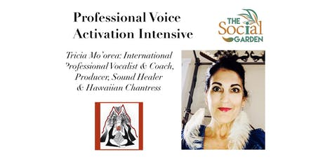Professional Voice Activation Intensive  by Tricia Mo'orea tickets