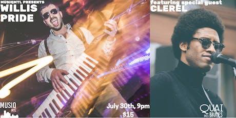 Willis Pride • Clerel // Quai Des Brumes - July 30th  tickets