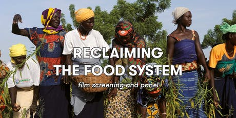 Reclaiming the food system: film screening and panel tickets