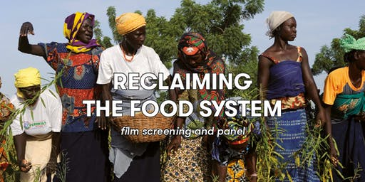 Reclaiming the food system: film screening and panel