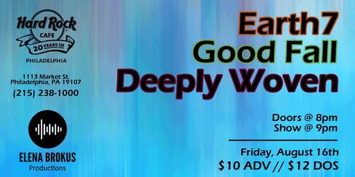 Earth7 Album Release Show with Deeply Woven & Good Fall