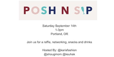 Portland Posh N Sip tickets