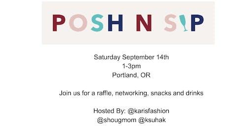 Portland Posh N Sip