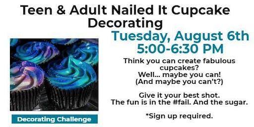 Teen & Adult Nailed It Cupcake Decorating