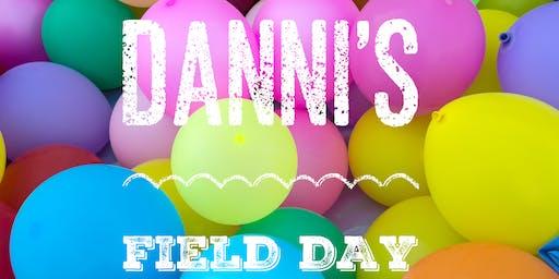 DANNI'S FIELD DAY