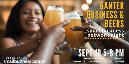 Banter, Business & Beers: Small Business Network Night