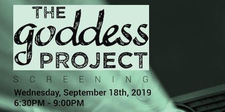 The Goddess Project Documentary Film Screening tickets