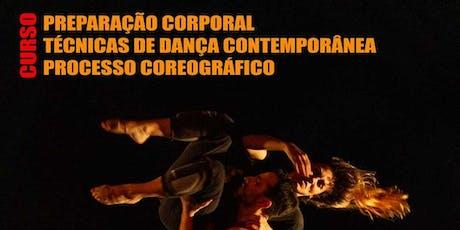 Curso: Preparação corporal, Técnicas de dança contemporânea e Processo coreográfico ingressos