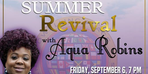 Summer Revival with Aqua Robins
