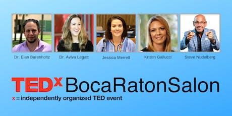 TEDxBocaRatonSalon - Theme: Communication Overload tickets