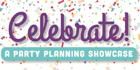 Celebrate! - A Party Planning Showcase tickets