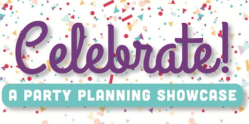 Celebrate! - A Party Planning Showcase