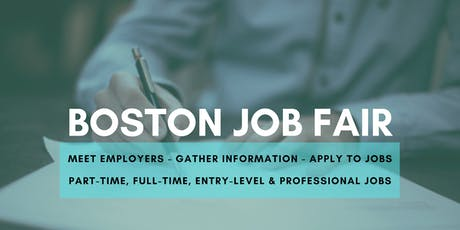 Boston Job Fair - August 6, 2019 Job Fairs & Hiring Events in Boston MA tickets