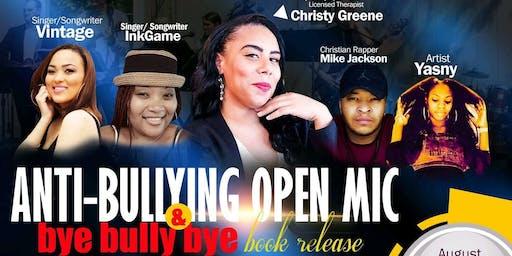 "Anti-Bullying Open Mic & ""Bye Bully Bye"" Book Release"
