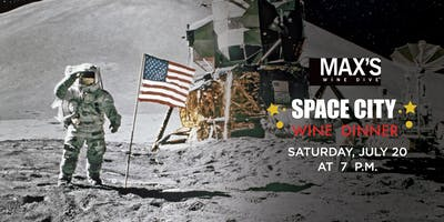 Space City Wine Dinner- Celebrate the 50th Anniversary MAX's Wine Style