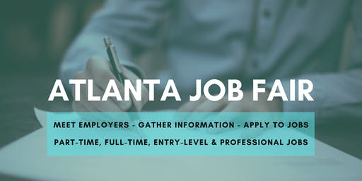 Atlanta Job Fair - August 6, 2019 Job Fairs & Hiring Events in Atlanta GA