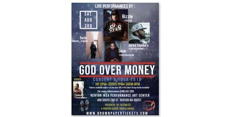God Over Money - Concert & Tour 2019 tickets