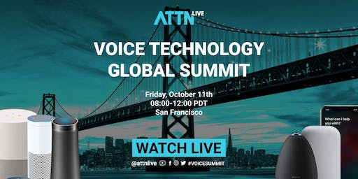Voice Tech Global Summit: Alexa, Assistant, Bixby, Cortana, Houndify, Siri