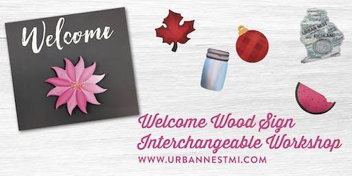 Welcome Wood Sign Interchangeable Workshop