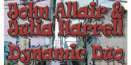 John Allaire & Julia Harrell, Dynamic Duo! tickets