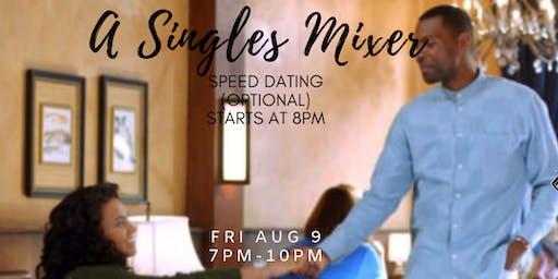 A Singles Mixer