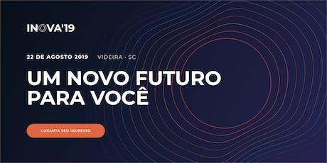 Evento INOVA 2019 ACIAV ingressos