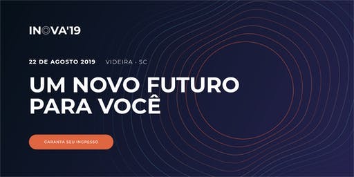 Evento INOVA 2019 ACIAV