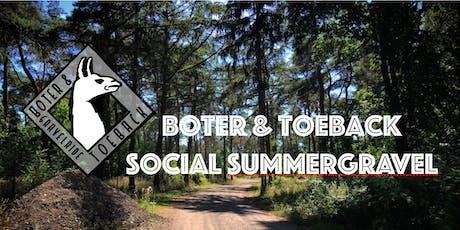 Boter & Toeback Social Summergravelrit tickets