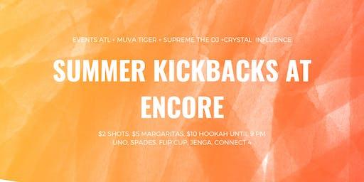Summer Kickback at Encore