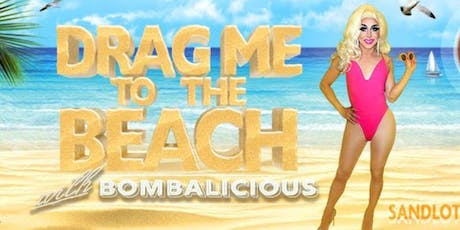 Drag Me to the Beach - *Christmas in July* edition with Sentimental Fools tickets