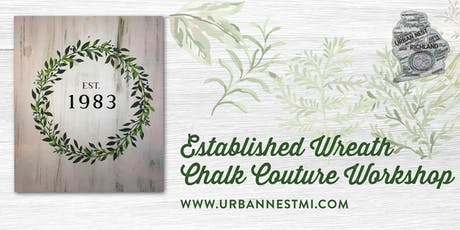 Chalk Couture Established Wreath Wood Sign tickets
