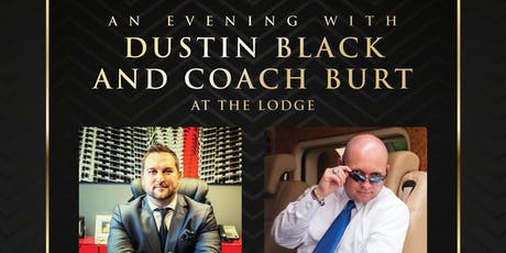 An evening with DUSTIN BLACK and COACH BURT tickets