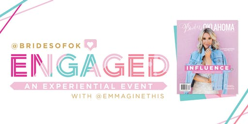 Engaged: An Experiential Event with Brides of Oklahoma